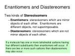 enantiomers and diastereomers