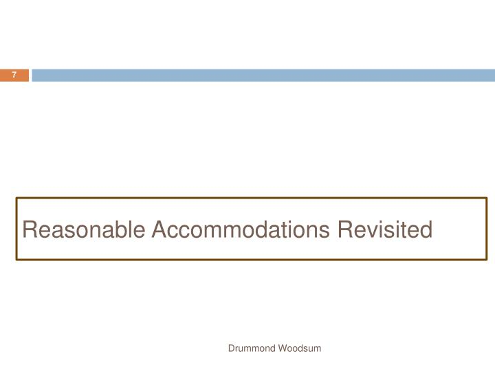 Reasonable Accommodations Revisited