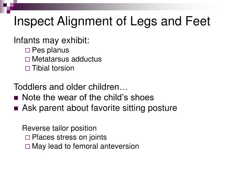 Inspect Alignment of Legs and Feet