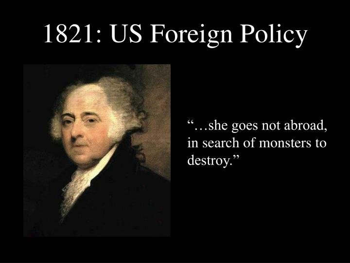1821 us foreign policy