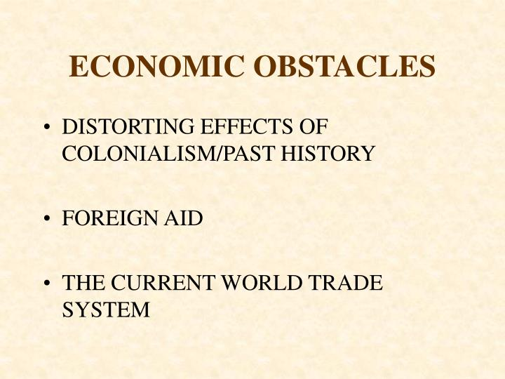 ECONOMIC OBSTACLES