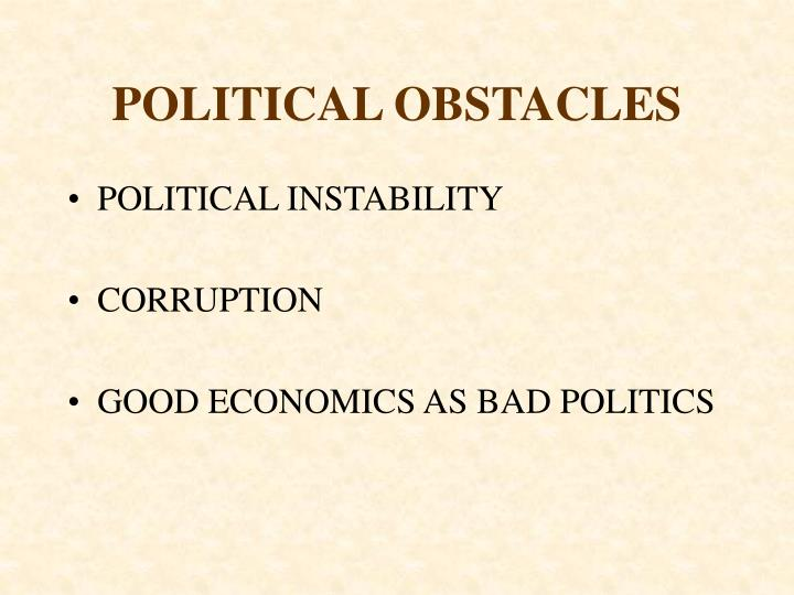POLITICAL OBSTACLES