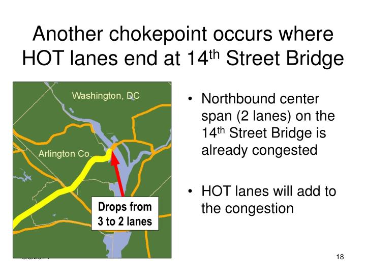 Another chokepoint occurs where HOT lanes end at 14