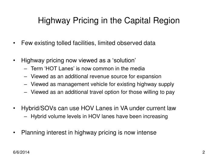 Highway pricing in the capital region