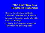 the club may be a registered trademark