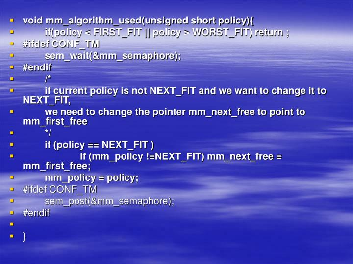 void mm_algorithm_used(unsigned short policy){