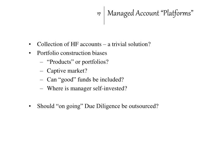 "Managed Account ""Platforms"""