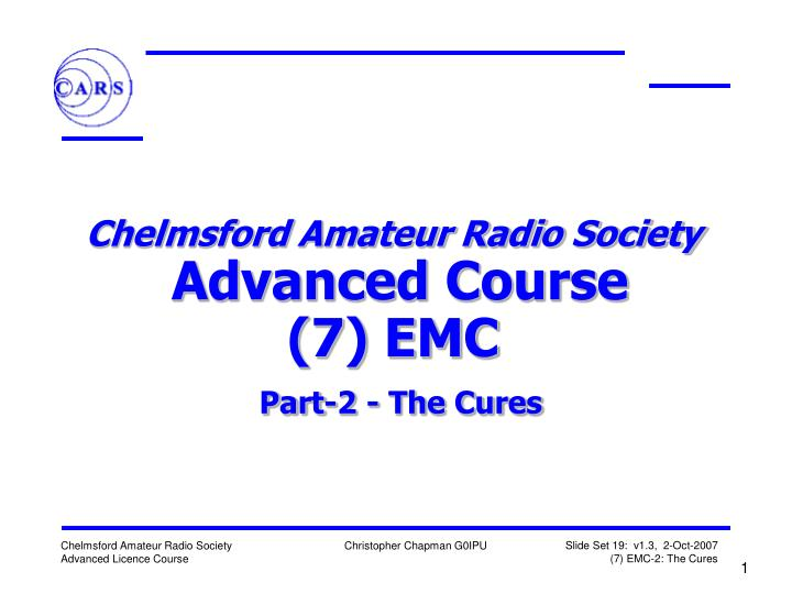 Chelmsford amateur radio society advanced course 7 emc part 2 the cures
