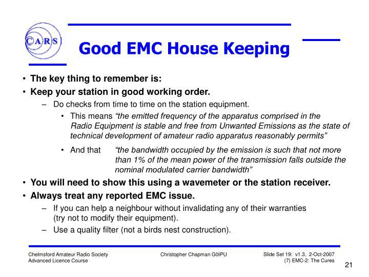 Good EMC House Keeping