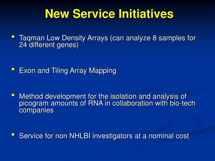 New Service Initiatives