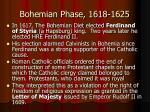 bohemian phase 1618 1625