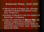 bohemian phase 1618 16251