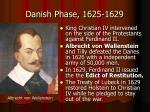 danish phase 1625 1629