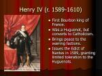 henry iv r 1589 1610