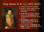 king james vi i r 1603 1625