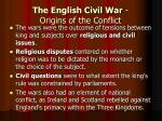 the english civil war origins of the conflict