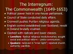 the interregnum the commonwealth 1649 1653