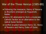 war of the three henrys 1585 89
