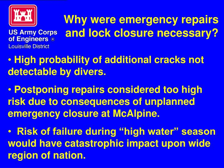 Why were emergency repairs