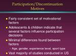 participation discontinuation motives