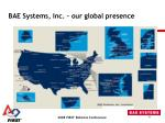 bae systems inc our global presence