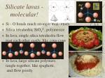 silicate lavas molecular