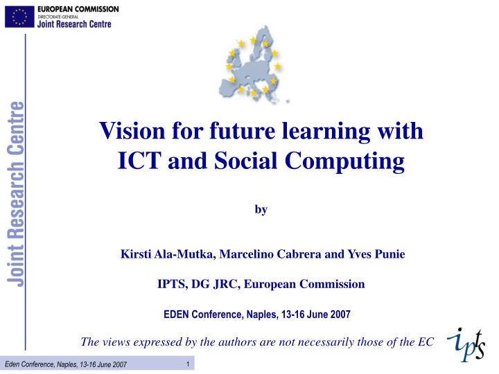 Vision for future learning with ICT and Social Computing