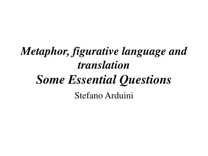 metaphor figurative language and translation some essential questions n.