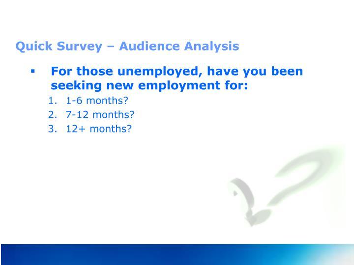 Quick Survey – Audience Analysis