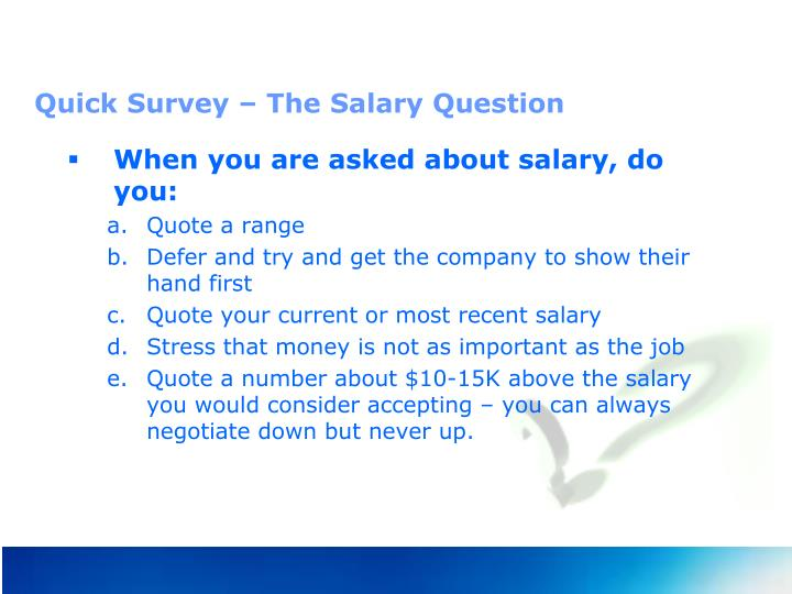 Quick Survey – The Salary Question