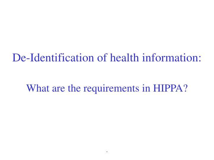De-Identification of health information: