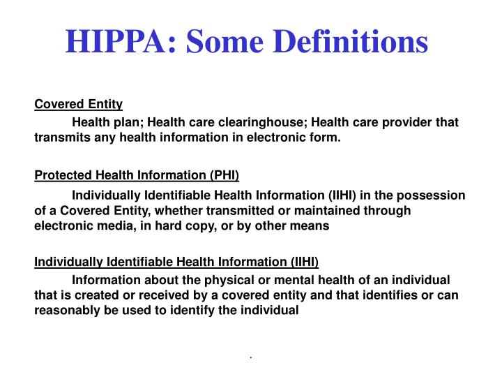 HIPPA: Some Definitions