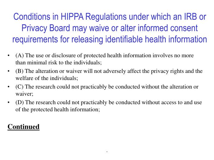 Conditions in HIPPA Regulations under which an IRB or Privacy Board may waive or alter informed consent requirements for releasing identifiable health information