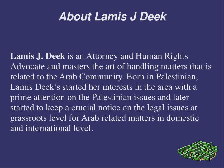 About lamis j deek