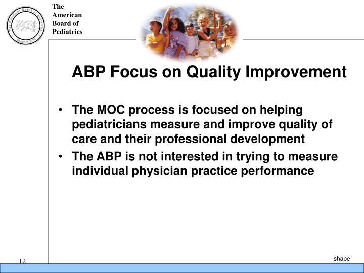ABP Focus on Quality Improvement