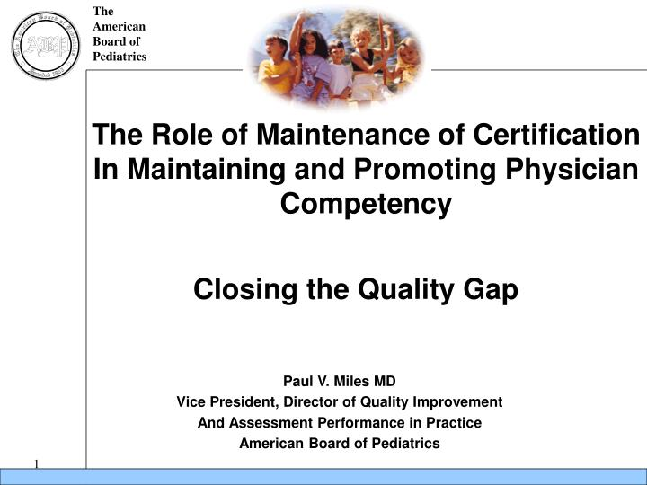 The Role of Maintenance of Certification