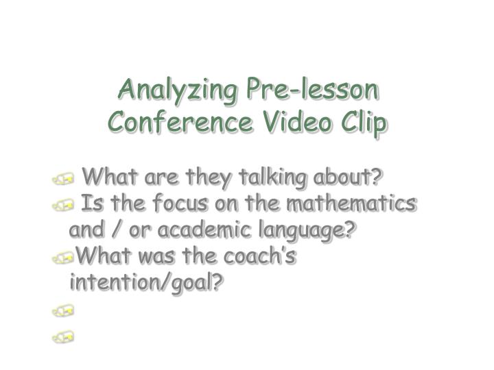 Analyzing Pre-lesson Conference Video Clip