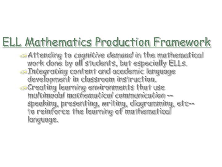 ELL Mathematics Production Framework