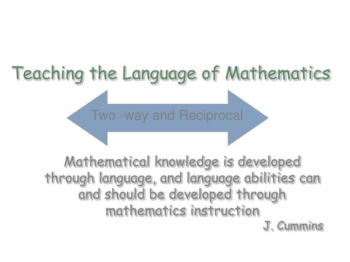 Teaching the Language of Mathematics