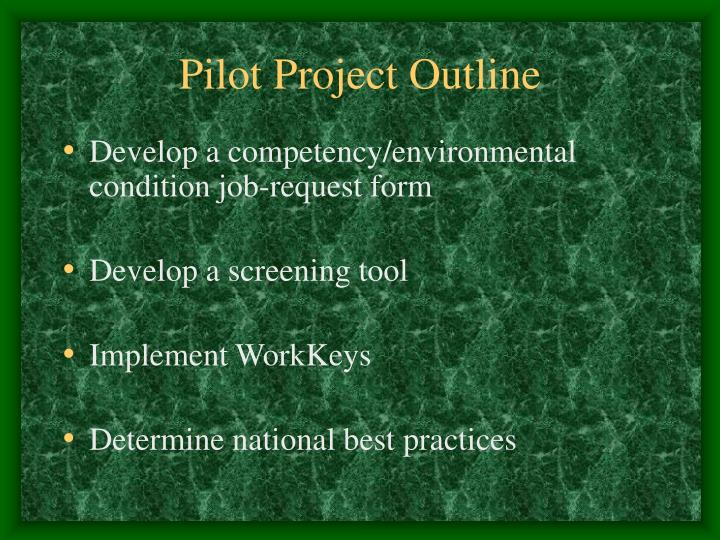 Pilot Project Outline