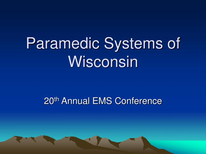 Paramedic systems of wisconsin