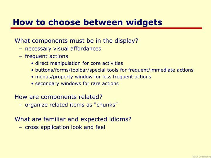 How to choose between widgets
