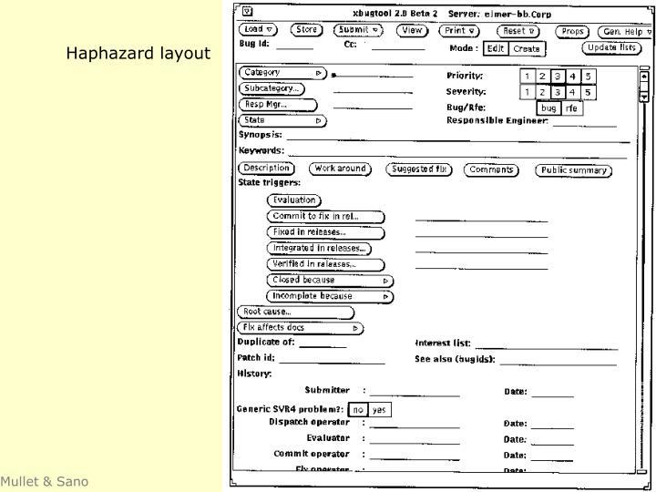 Haphazard layout