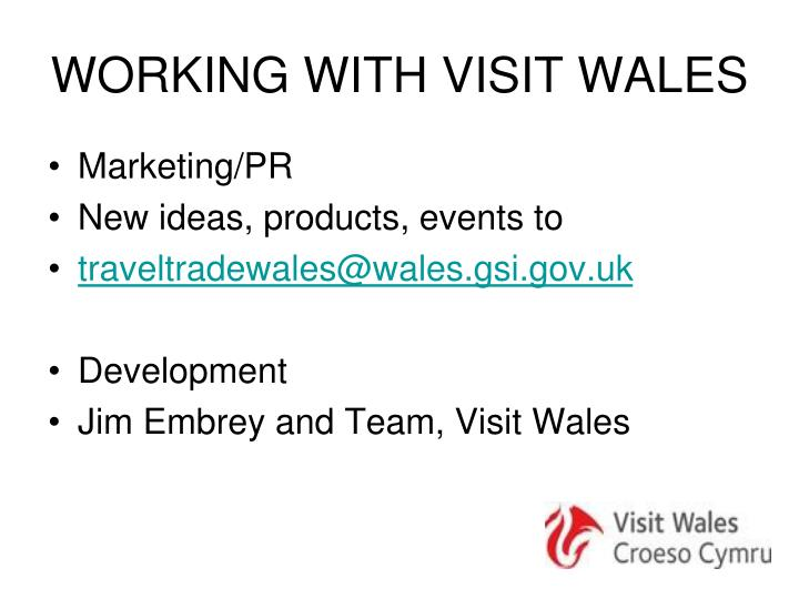 WORKING WITH VISIT WALES