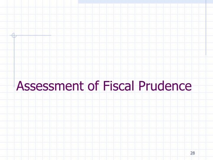 Assessment of Fiscal Prudence