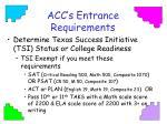 acc s entrance requirements