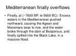 mediterranean finally overflows