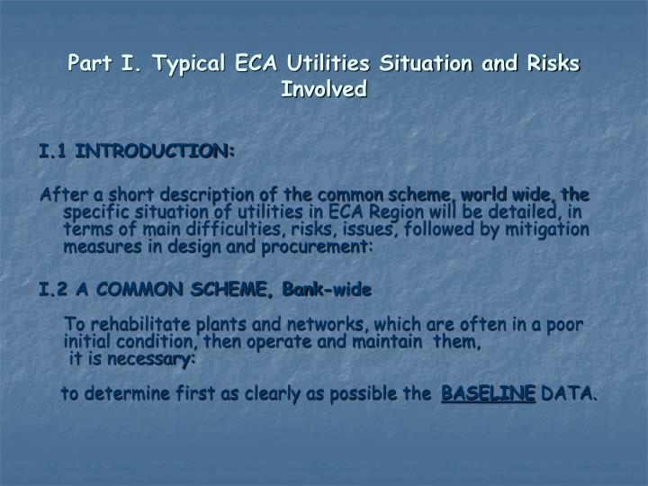 Part i typical eca utilities situation and risks involved