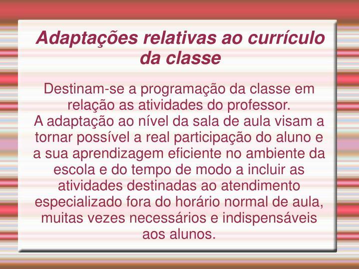Destinam-se a programação da classe em relação as atividades do professor.