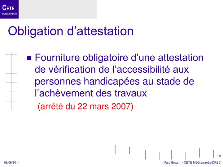 Obligation d'attestation